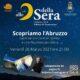 """Controguerra, venerdì """"Alle 9 della Sera"""" propone un viaggio virtuale nell'Abruzzo più intrigante con Sandro Galantini"""
